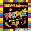 Drew's Famous Fiesta Party Music
