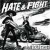 Hate & Fight - Single