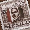Letters to Mexico & That One Lost Girl