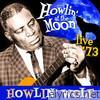 Howlin' At the Moon - Live '73
