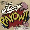 Huey - PaYOW! (feat. Bobby V) - Single