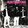 Huntingtons - Rocket to Ramonia