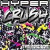 Hyper Crush - The Arcade