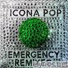 Icona Pop - Emergency (Remixes) - EP