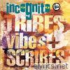 Tribes Vibes and Scribes (Expanded Version)