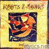 Roots & Moods