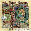 The Irish Rovers 50 Years - Vol. 1