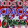 J Bigga - !Kids On Crack!