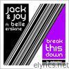 Break This Down (feat. Belle Erskine)