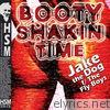 Booty Shakin Time (feat. The Fly Boys) - EP