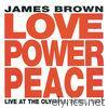Love Power Peace (Live At The Olympia, Paris, 1971)