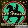 Jan Howard - Country Legend