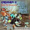 From the Bassment, Pt. 1 (Leon Koronis Presents Creamer K: John Creamer and Stephane K)