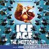 Ice Age: The Meltdown (Original Motion Picture Soundtrack)