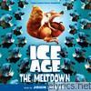 Ice Age - The Meltdown (Original Motion Picture Soundtrack)