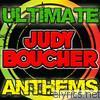 Ultimate Judy Boucher Anthems