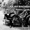 Julian Bingham - Ribbon Candy - Single