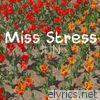 Miss Stress - Single