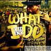 Kid Ink - What I Do - Single