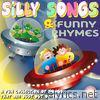 Silly Songs & Funny Rhymes