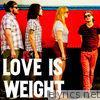 Lawsuits - Love Is Weight - Single