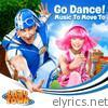 Lazytown - Go Dance! (Music From the TV Series)