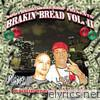 South Side Smoke Shop Presents Brakin Bread Volume II