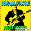 Blues Legend: Lowell Fulson