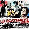 Lo Scatenato - Catch As Catch Can (Original Motion Picture Soundtrack)