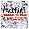 Mac Miller - Thoughts from a Balcony - Single