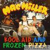Mac Miller - Kool Aid and Frozen Pizza - Single