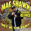 Wet In the Paint (feat. E-40) - Single
