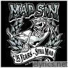 25 Years - Still Mad