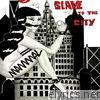 Slave to the City - EP