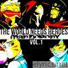 The World Needs Heroes, Vol. 1