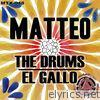 The Drums / El Gallo - EP