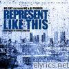 Represent Like This (feat. DJ Premier & WC) - Single