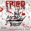 Fried (feat. Niekoh) - Single