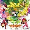 Kids Hip Hop Phonics - EP