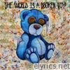 The World Is a Broken Toy - EP