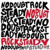 Rock Steady (Bonus Track Version)