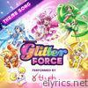 Glitter Force Theme Song (feat. Blush) - EP