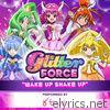 Glitter Force: Wake up Shake Up (feat. Blush) - Single