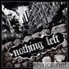 Nothing Left - Destroy and Rebuild - EP