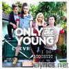 Only The Young - I Do (Acoustic) - Single