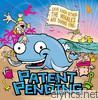 Patent Pending - Save Each Other, the Whales Are Doing Fine (Bonus Track)