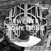 Twenty-Something - EP