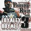 Loyalty B4 Royalty 3: Just For The N**gas