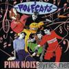 Polecats - Pink Noise