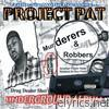 Murderers & Robbers (Triple Six Mafia Presents)